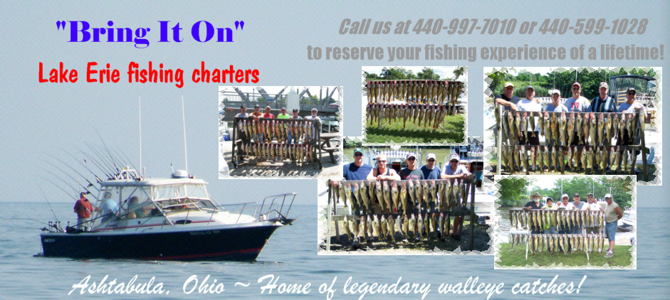 Bring It On ~ Lake Erie Fishing Charters